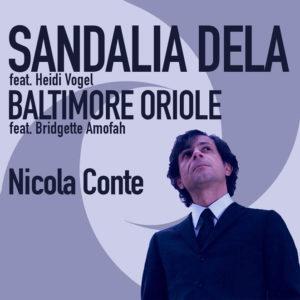 Nicola Conte <br />SANDALIA DELA / BALTIMORE ORIOLE