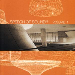 Various Artists <br />SPEECH OF SOUND Volume 1