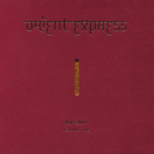 Various Artists <br />ORIENT EXPRESS Volume Two