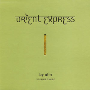 Various Artists <br />ORIENT EXPRESS Volume Three