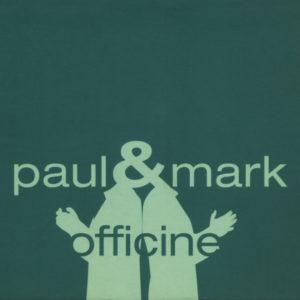 Paul & Mark <br />OFFICINE