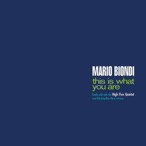 Mario Biondi <br />THIS IS WHAT YOU ARE (Radio Edit + The Brazilian Rime version)