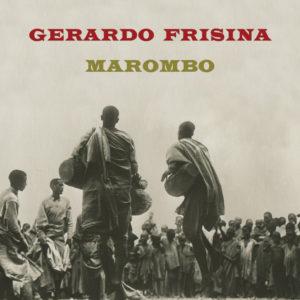 Gerardo Frisina<br />MAROMBO